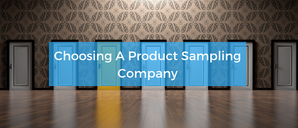 Choosing A Product Sampling Company