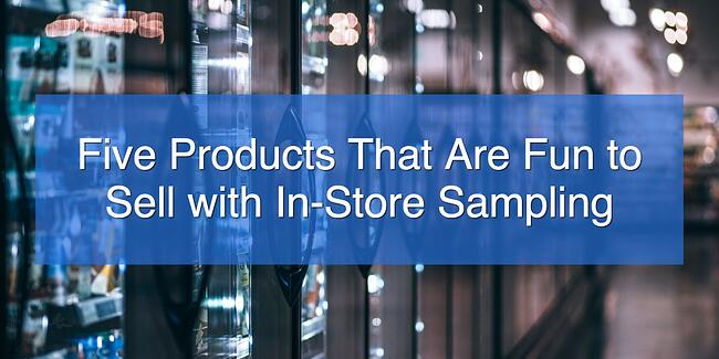 Five Products That Are Fun to Sell with In-Store.jpg