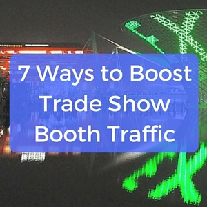 7_ways_to_boost_trade_show_booth_traffic_square.jpg