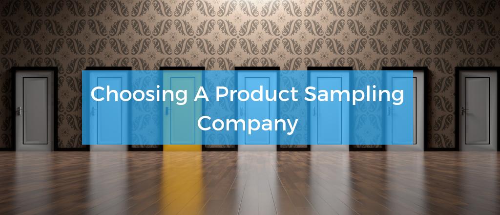 Choosing A Product Sampling Company