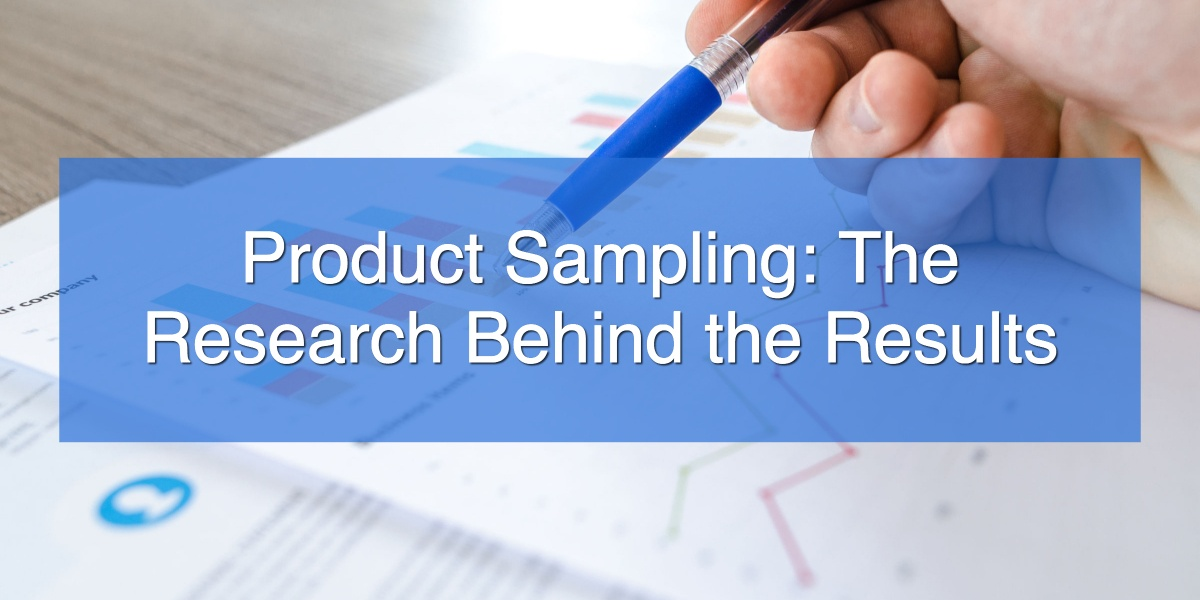 Product Sampling_ The Research Behind the Results