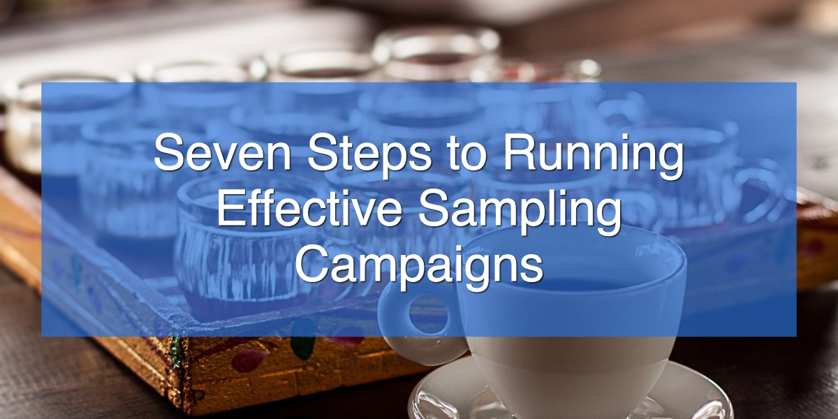 Seven Steps to Running Effective Sampling Campaigns (1)
