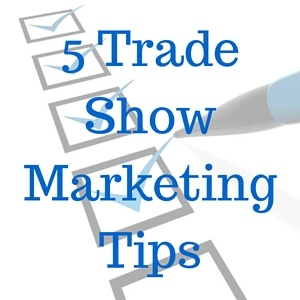 5_Trade_Show_Marketing_Tips_1.jpg
