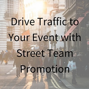 Drive_Traffic_to_Your_Event_with_Street_Team_Promotion.jpg
